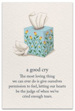 a good cry support encouragement card front