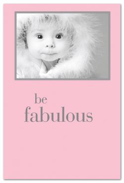 be fabulous birthday card front
